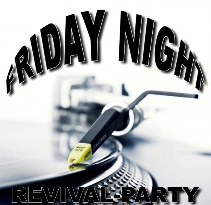 Friday Night Revival-Party