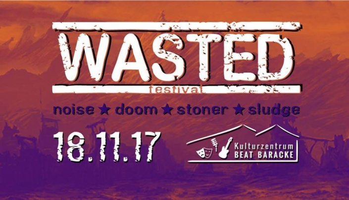 18.11.2017 - Wasted-Festival
